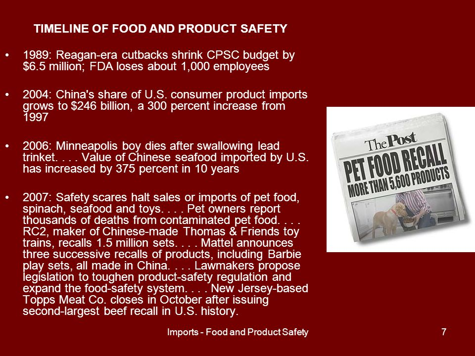 Imports - Food and Product Safety8 Consumer Safety Oversight: Created by the Consumer Product Safety Act 1972.