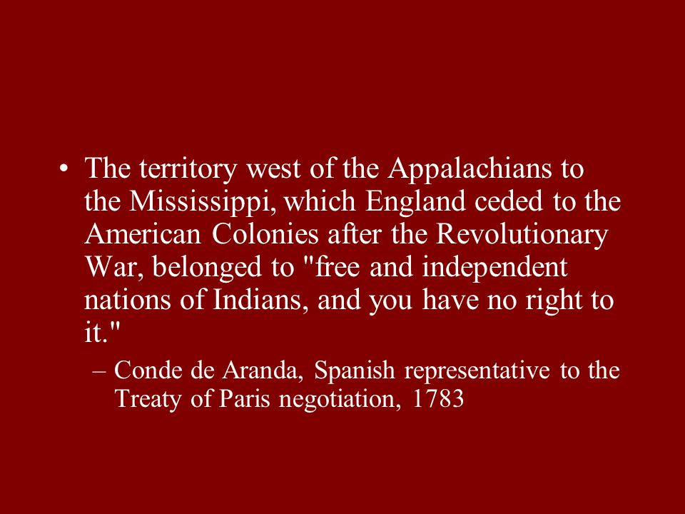Aftermath of American Revolution Accelerated Indian land loss