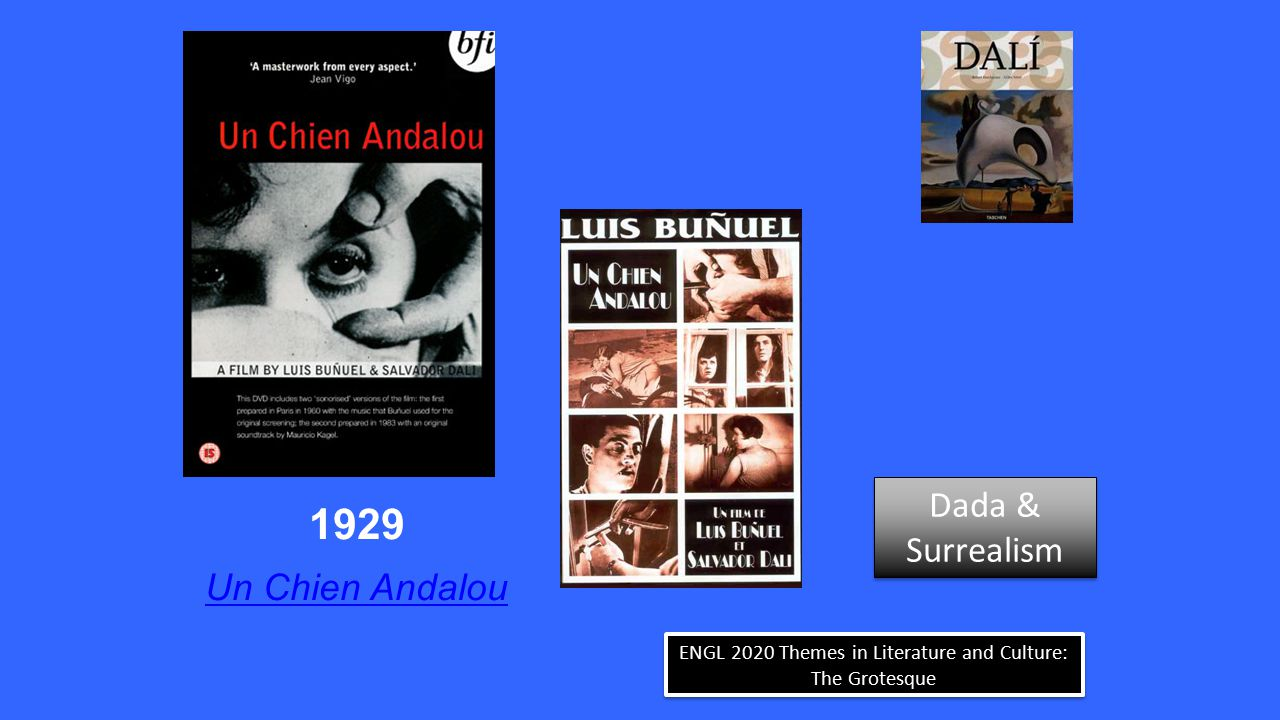 ENGL 2020 Themes in Literature and Culture: The Grotesque Venus de Milo of the Drawers Dada & Surrealism Dada & Surrealism