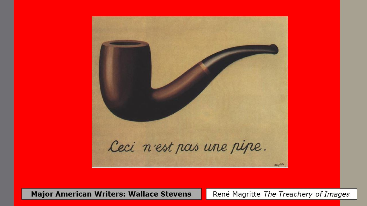 Major American Writers: Wallace Stevens René Magritte: The Lovers
