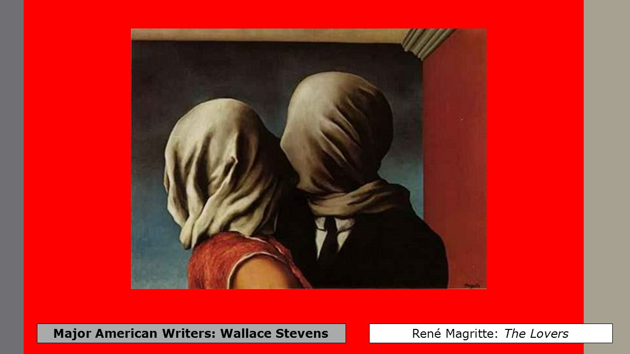 Major American Writers: Wallace Stevens René Magritte: Time Transfixed