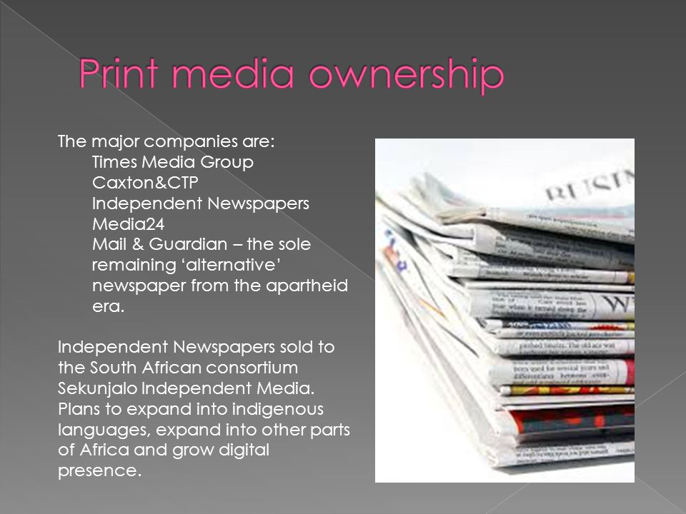  The ANC's criticism: the print media is lacks diversity in ownership and control, race, language, gender, and content.