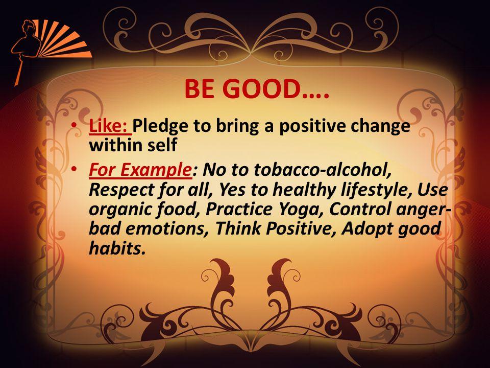 DO GOOD….
