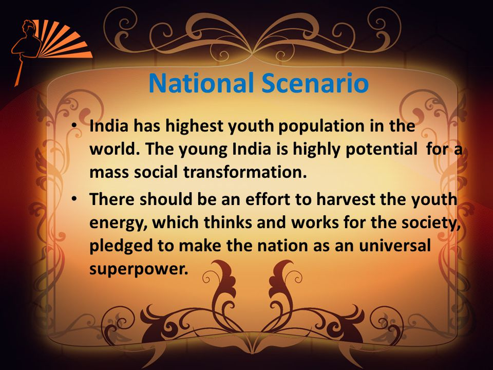 Need of Youth Awakening There are plenty of socio-economic, socio- political challenges within our society which weakens the national integrity.