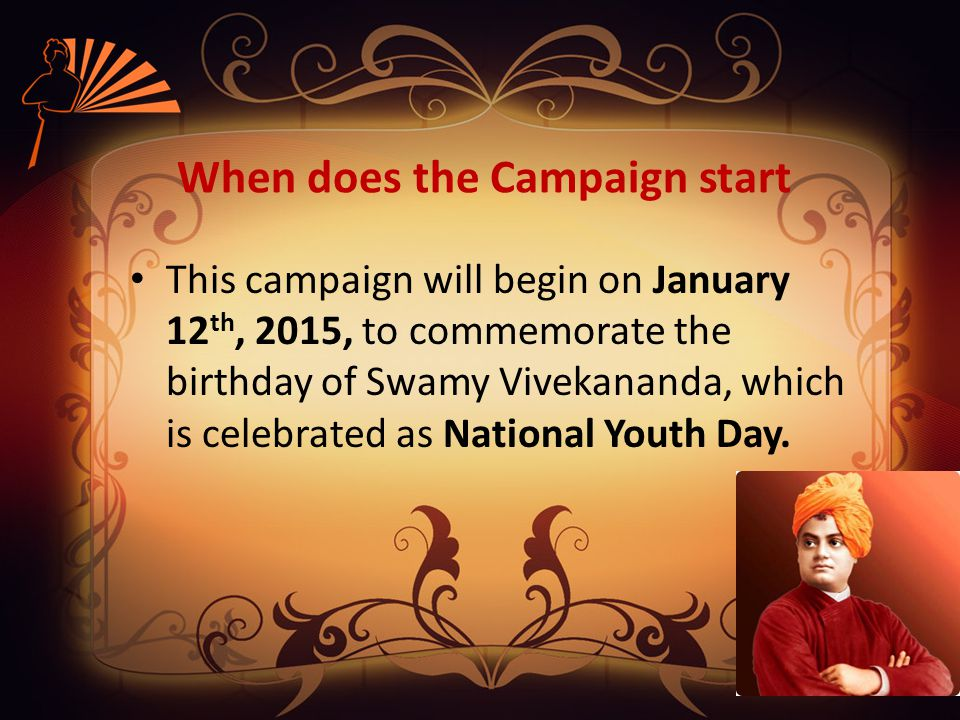 Campaign Duration The Be Good - Do Good campaign starts with the wearing of the wrist band on 12 th January 2015 and lasts for 2 weeks till January 26 th, 2015.