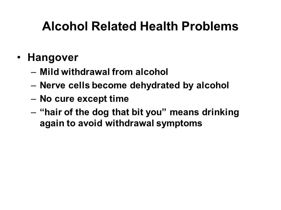 Alcohol Related Health Problems Alcohol and pregnancy do not mix Increased number of miscarriages Fetal alcohol syndrome (FAS) –Mental retardation –Slow growth –Facial abnormalities Small heads Widely spaced eyes Flattened noses 10 or more drinks/day 74% will have FAS