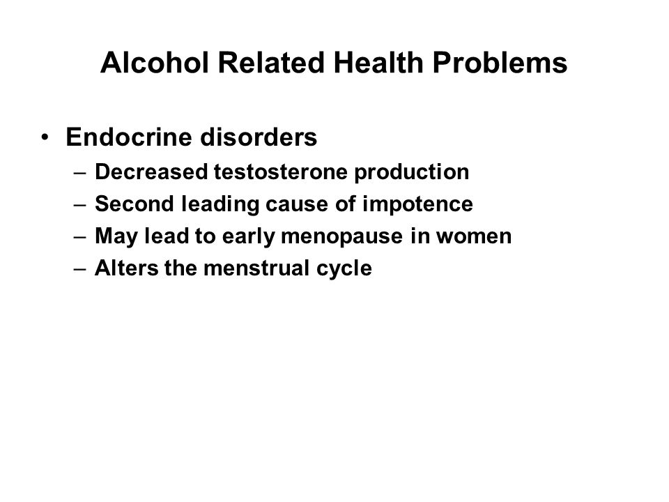 Alcohol Related Health Problems Central nervous system –Brain cell loss –Impaired nerve function Depression –Alcoholics 30 times more likely to commit suicide then the general population