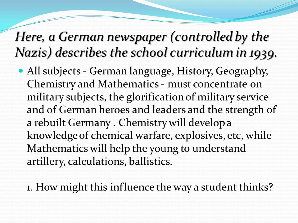 Comparison What are the similarities and differences between education in Germany during Hitler's reign and education in Australia today.