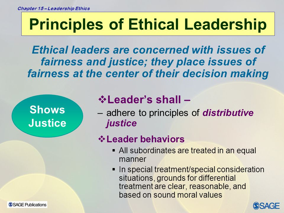Chapter 15 – Leadership Ethics Principles of Ethical Leadership
