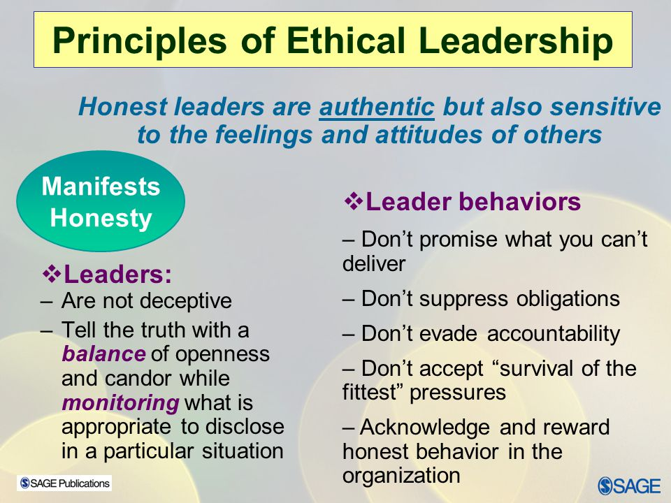 Chapter 15 – Leadership Ethics Principles of Ethical Leadership Concern for common good means leaders cannot impose their will on others; they search for goals that are compatible with everyone.
