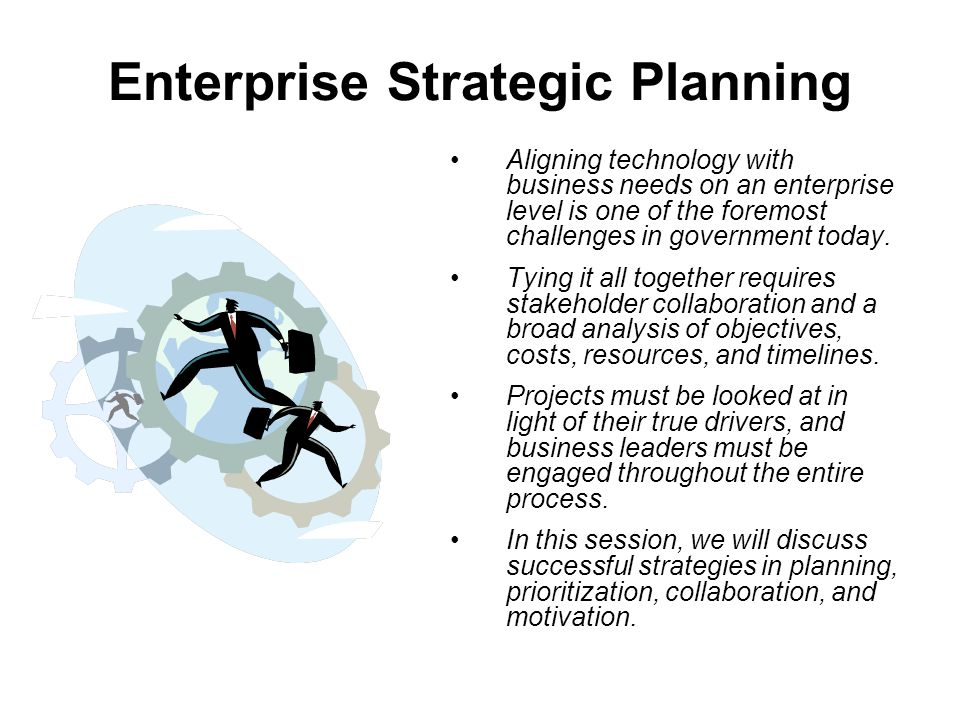 The ABCs of Strategic Planning The first step is to develop a realistic 'Vision' for the organization.