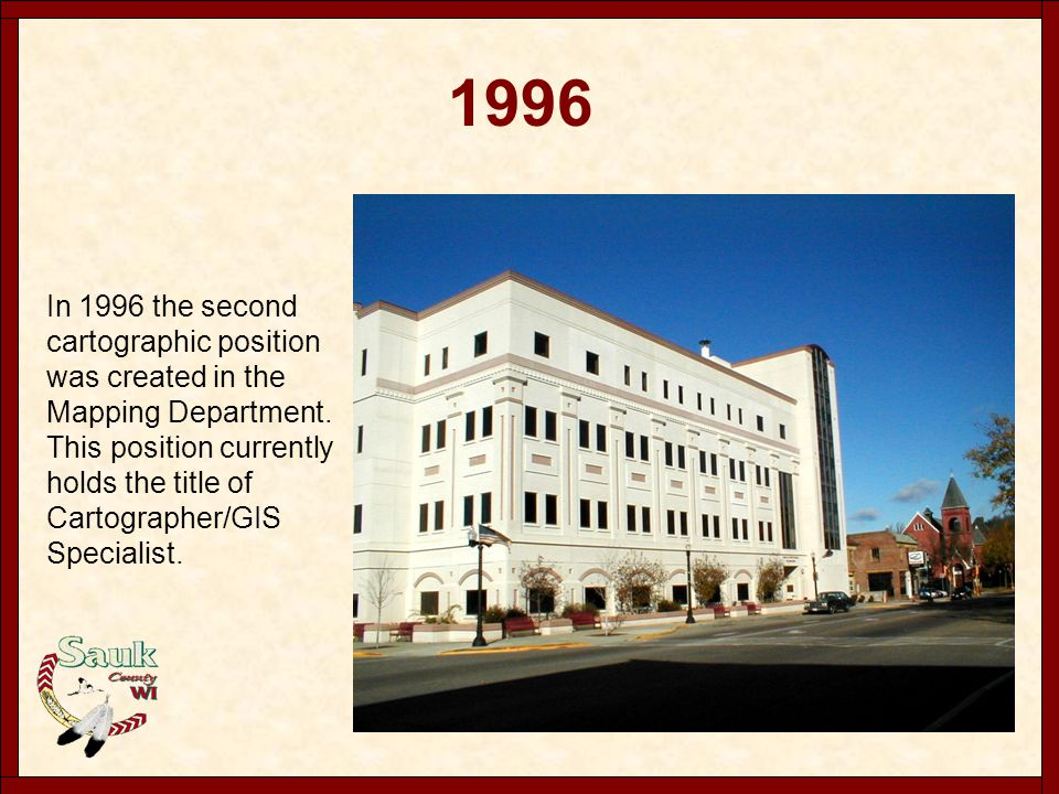 1999 1999 saw the establishment of the Sauk County Wisconsin High Accuracy Reference Network.