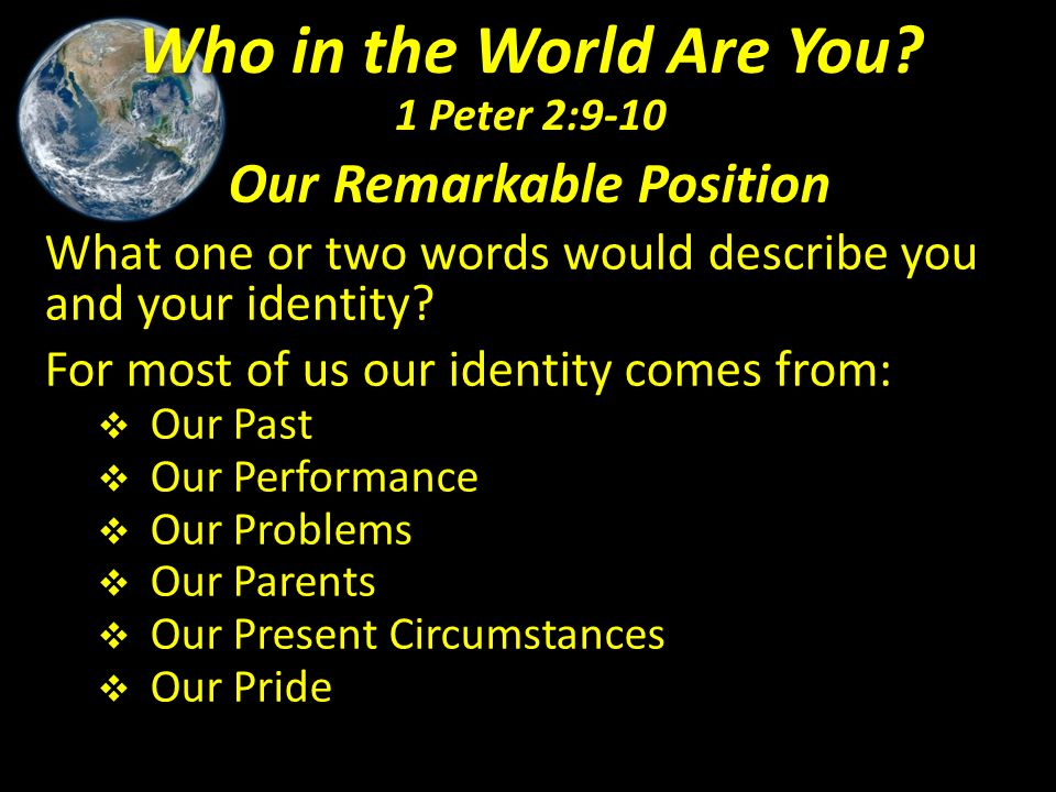 Our Remarkable Position  You are Chosen by Christ – Deut.