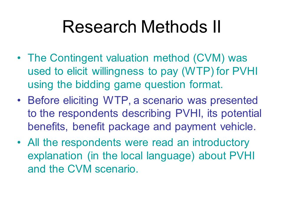 Data analysis The data was examined for links between socio-economic status (SES), geographic location and occupation with WTP and willingness to enroll Ordinary least squares (OLS) multiple regression analyses were undertaken to tests for theoretical (construct) validity of elicited WTP for PVHI