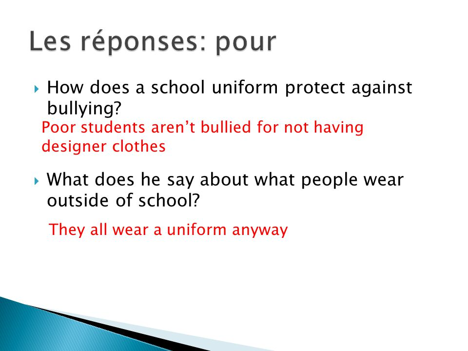  In pairs discuss in english reasons for and against the school uniform for a class discussion