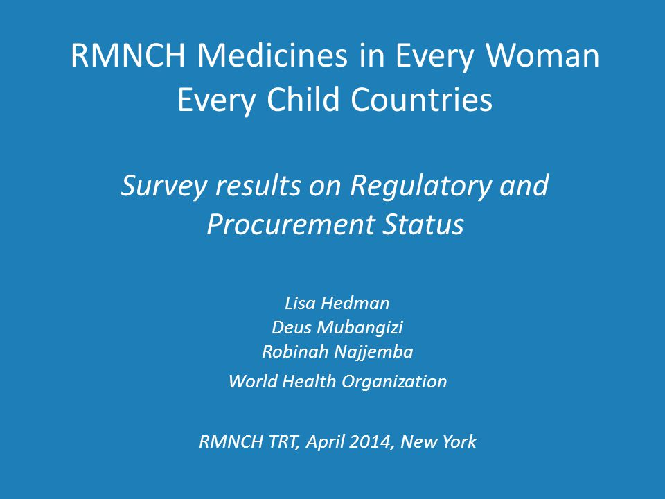 Objective: to clarify the regulatory and procurement status of life-saving commodities in EWEC countries