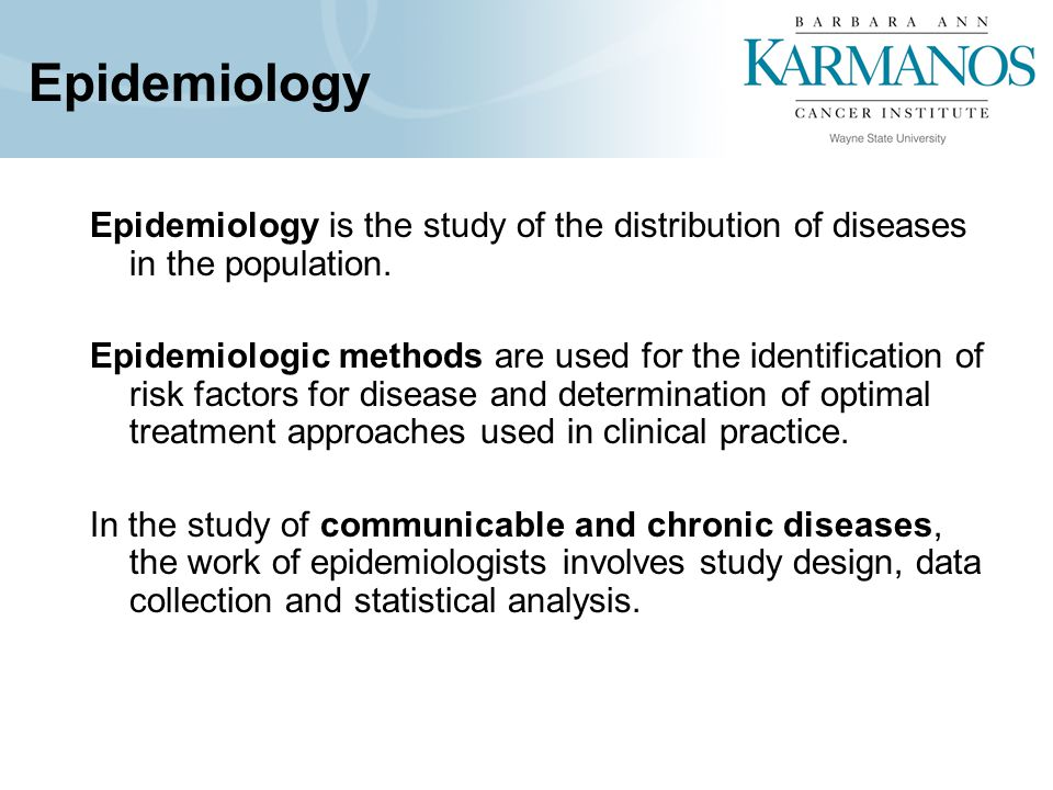 Epidemiologic Methods Observational: Case-Control: Exposures, genes, and/or behaviors in individuals with a particular disease (cases) are compared to individuals without the disease (controls).