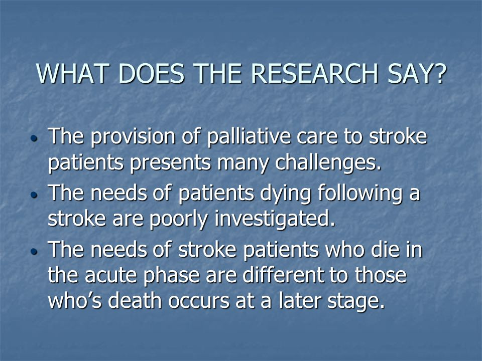 CHALLENGES Firstly, defining the dying stage in patients with stroke.