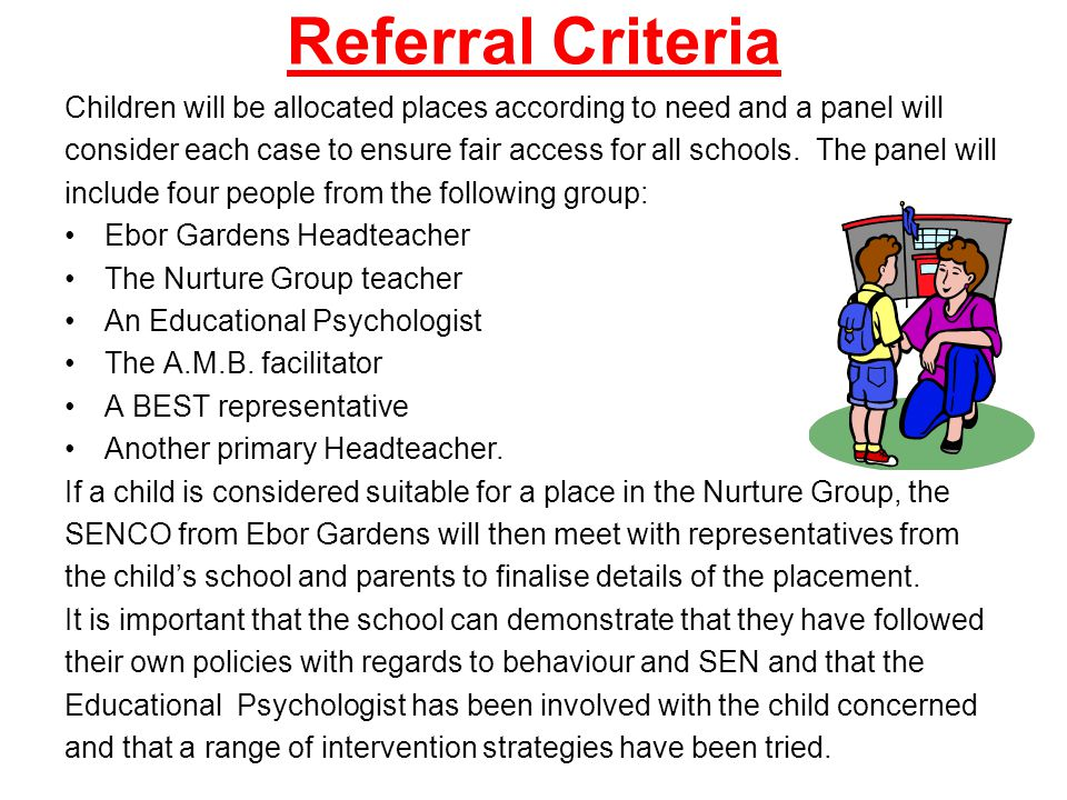 Re-integration Nurture Group is a short term intervention to help children develop the skills they will need to succeed in Main stream school.