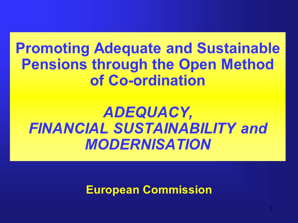 2 Promoting Adequate and Sustainable Pensions in the EU: The Open Method of Coordination ASSESSING ADEQUACY Data gathered through the European Community Household Panel (ECHP) Measurement of poverty risks, relative income levels, income inequality at household level Shortcomings: –income data for 1998 –small sample sizes –no imputed rent (money saved by living in one's own accommodation or without paying rent) –no mortgage repayments –no wealth