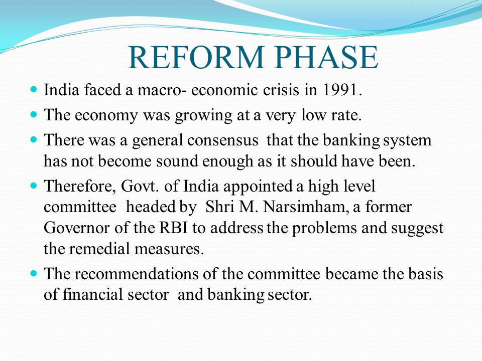 Recommendations of the Committee on the Financial system ( 1991- Narsimham Committee-I) 1.