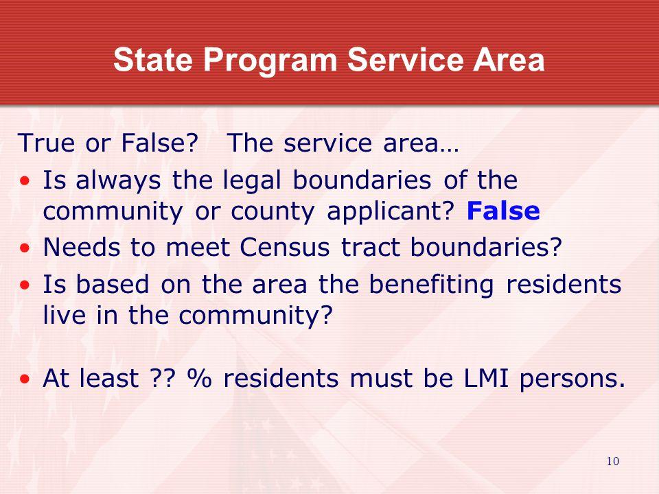11 State Program Service Area True or False.