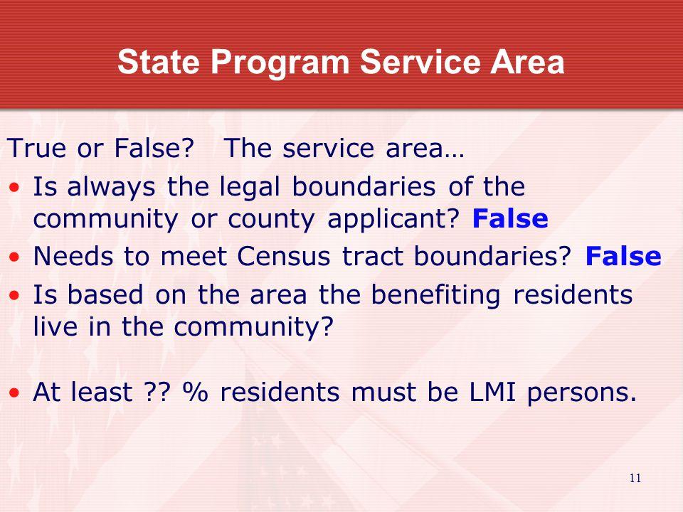 12 State Program Service Area True or False.