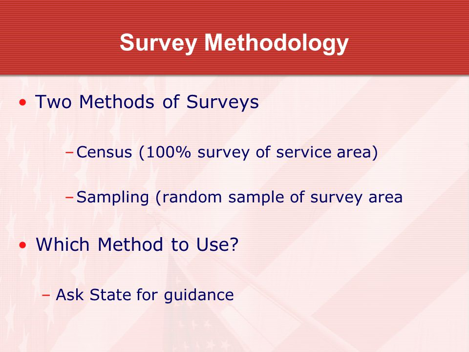 16 Census Method Census method for survey of population for small communities and rural areas okay if… –Local unit of government illustrates how calculated –LMI persons calculated from entire population local unit of government –Service area population not calculated based on the respondents to the survey