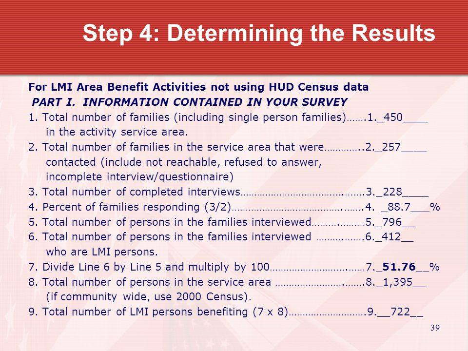 40 Step 4: Determining the Results For LMI Area Benefit Activities not using HUD Census data PART I.