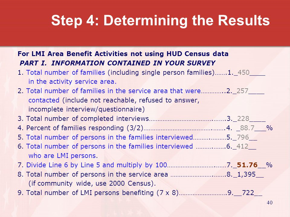 41 Step 4: Determining the Results For LMI Area Benefit Activities not using HUD Census data PART I.