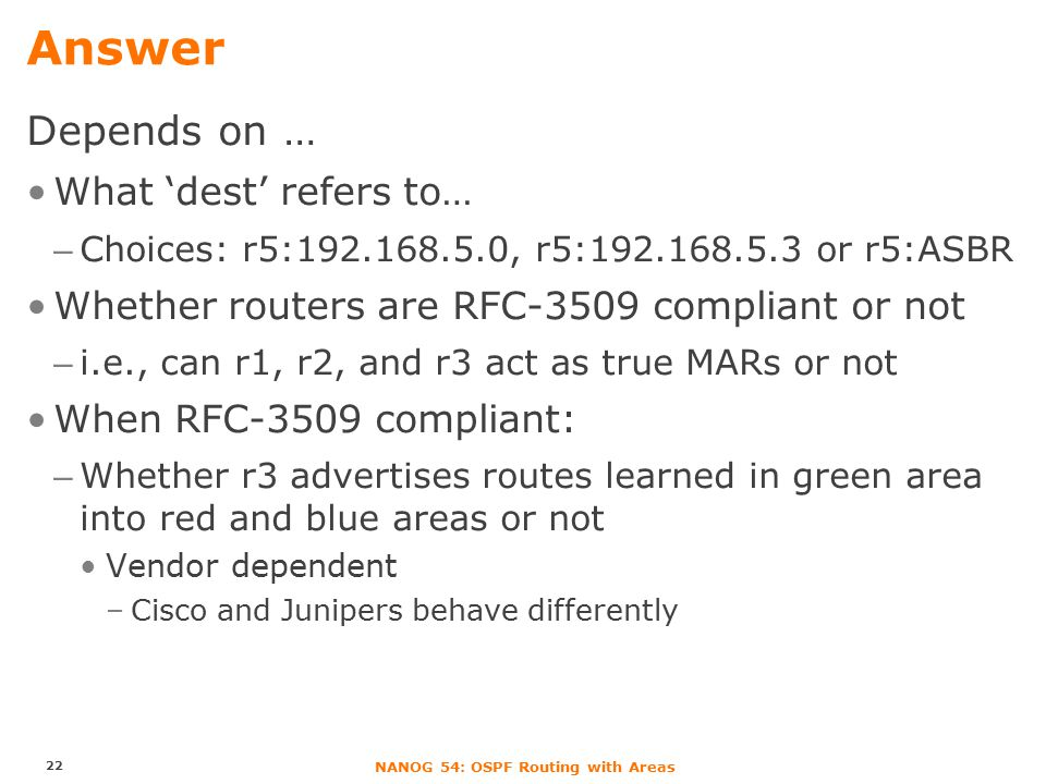 NANOG 54: OSPF Routing with Areas Quiz: What's the path from source to dest.