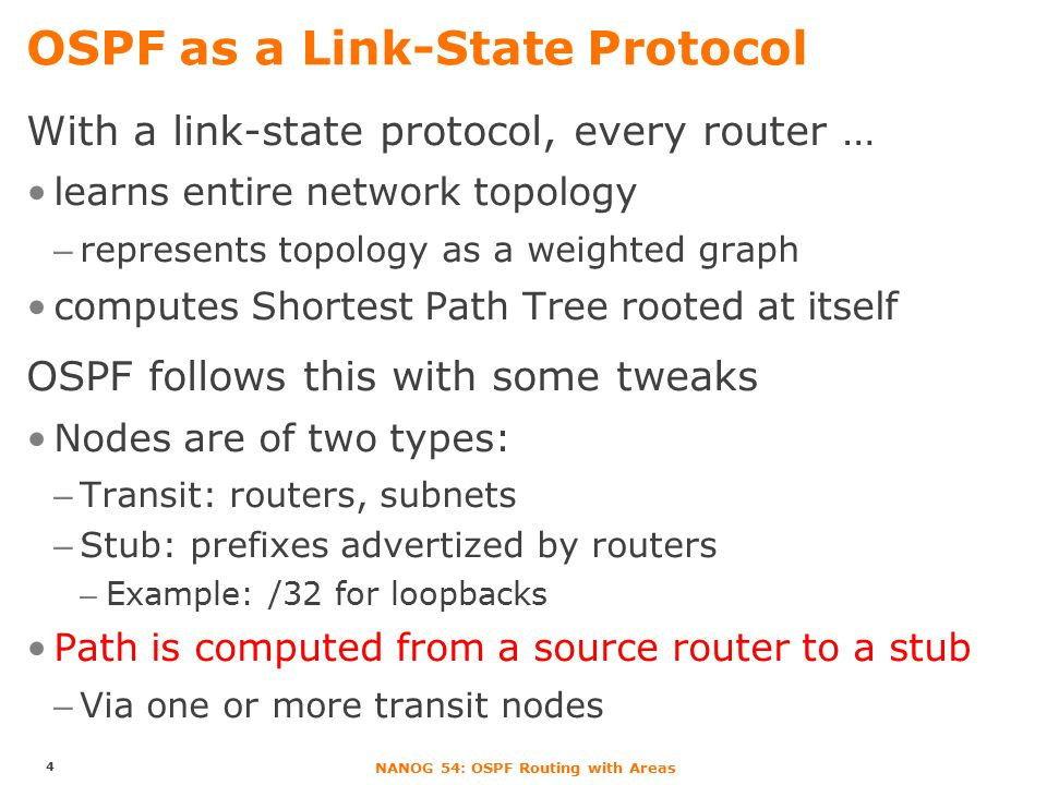 NANOG 54: OSPF Routing with Areas Example 5 source dest Router Stub IP, weight Link, weights 1151 51101 401 451
