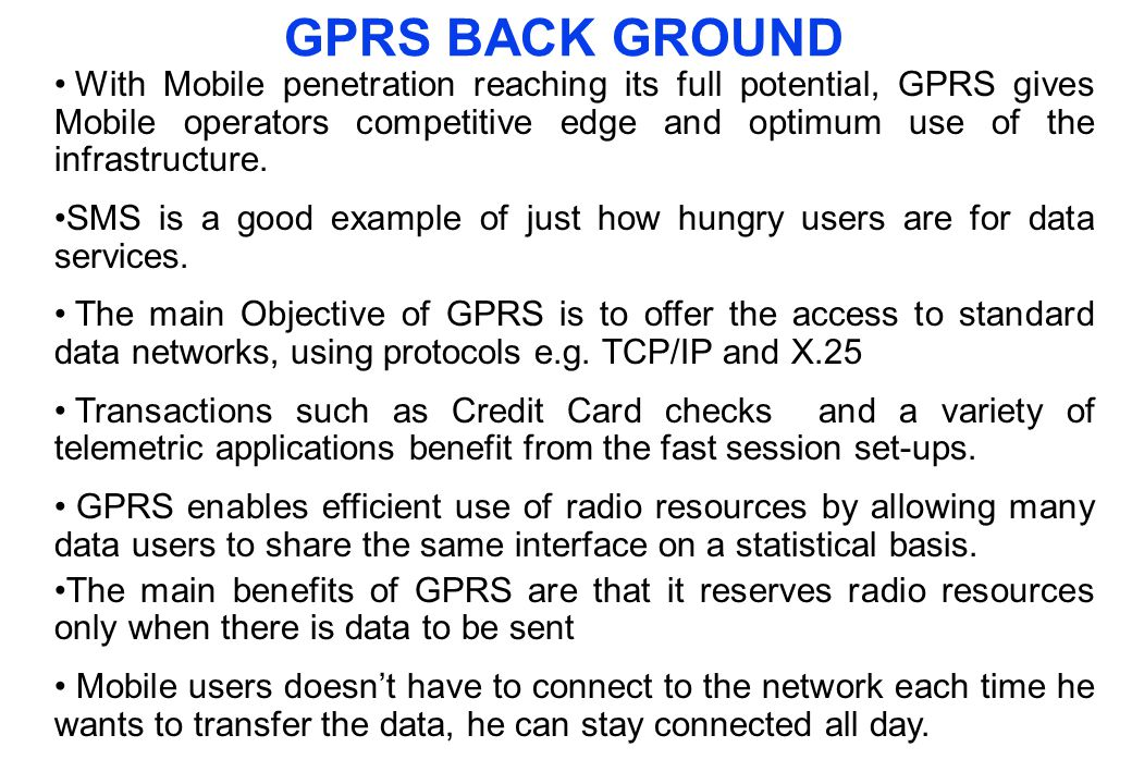 Evolution from GSM to 3G The GSM Growth Phases GSM 2G HSCSD GPRS 2.5G EDGE 3G