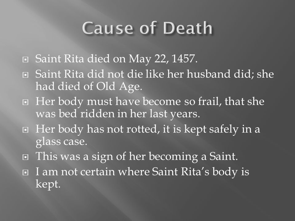  Saint Rita had begged her parents to let her join the Convent.