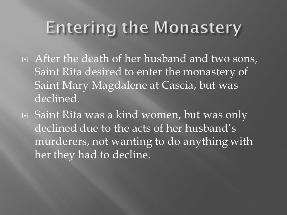  Saint Rita pursued to try and join the convent.