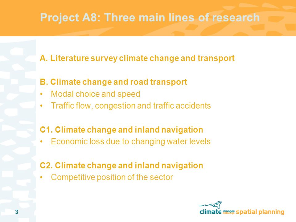 4 General research strategy 1.Analyse impact of weather on transport sector 2.
