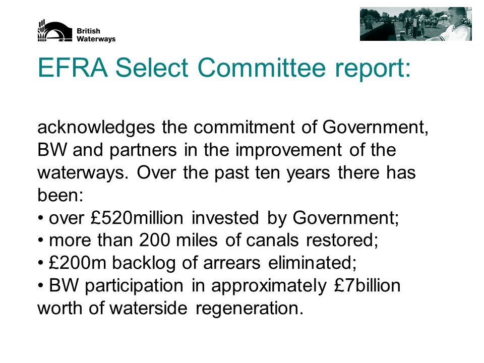 EFRA Select Committee report: However, there are also points where will need to think about how BW responds.
