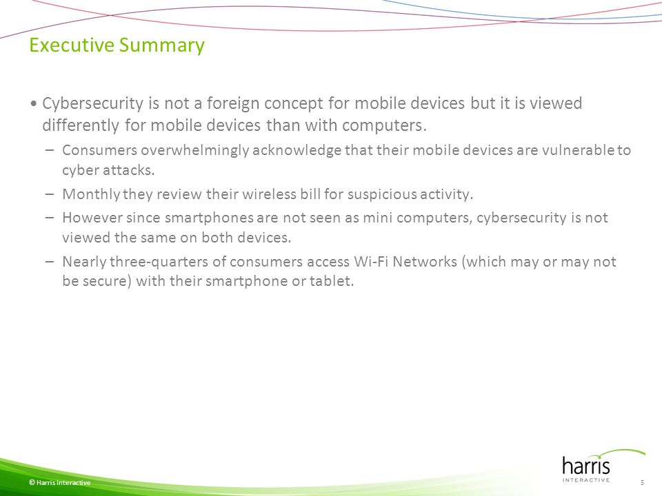 Executive Summary Consumers recognize their responsibility to keep their mobile device safe.