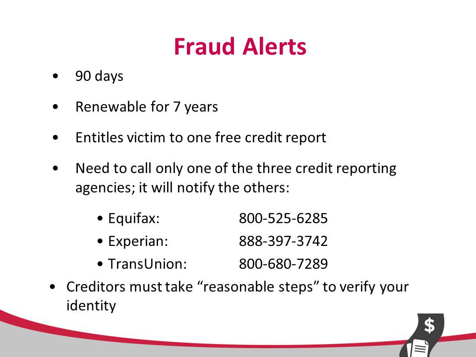 Credit Freezes Must request in writing from each credit reporting agency Blocks all new credit Effective until lifted Possible fees, if no accompanying police report or Identity Theft Report