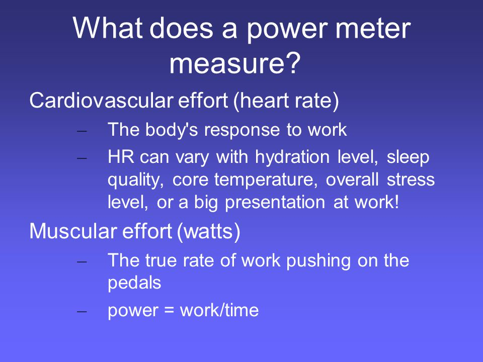 Why measure power.