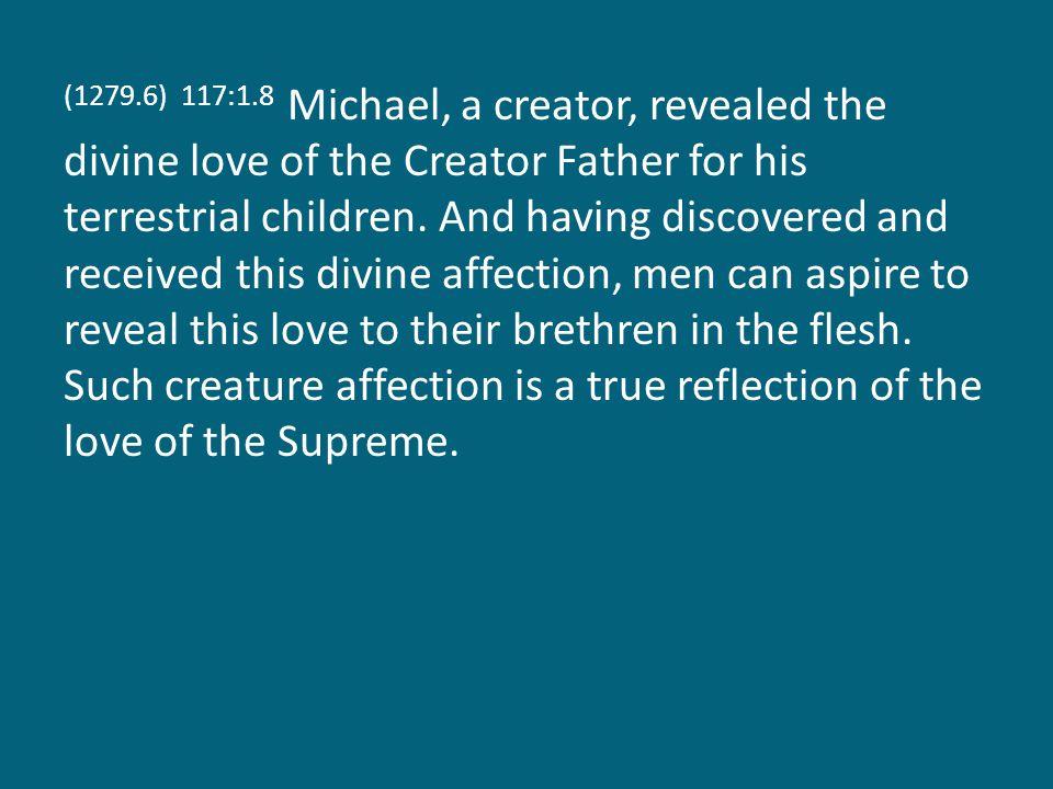 (1279.7) 117:1.9 The Supreme is symmetrically inclusive.