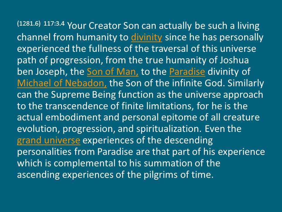 (1281.7) 117:3.5 Mortal man is more than figuratively made in the image of God.