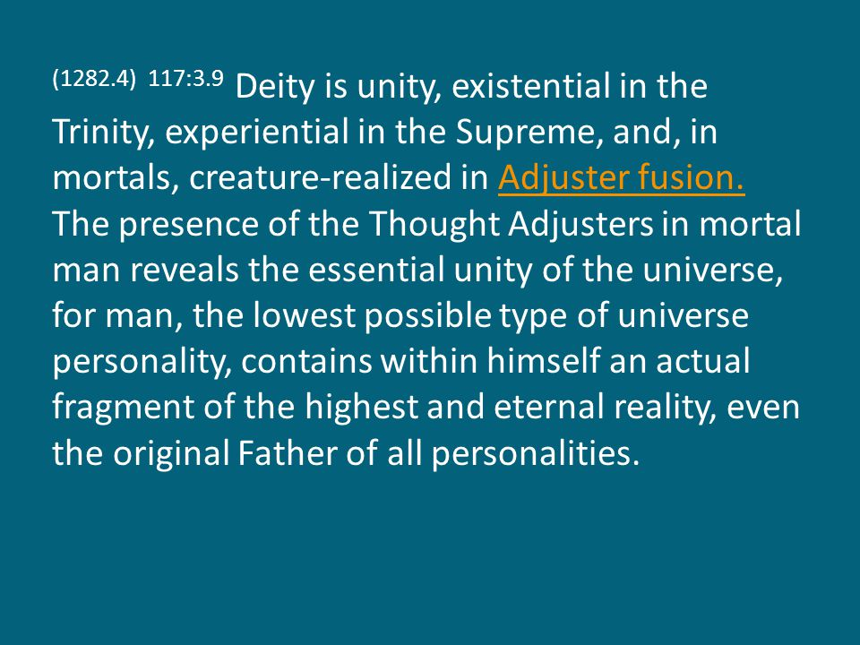 (1282.5) 117:3.10 The Supreme Being evolves by virtue of his liaison with the Paradise Trinity and in consequence of the divinity successes of the creator and administrator children of that Trinity.