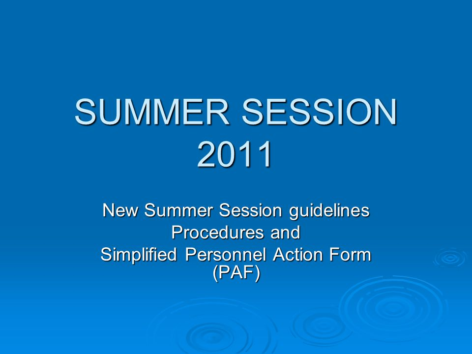 Summer Session 2011 Guidelines There are several updates, so be sure to review the Guidelines  Summer Session Office in the Office of the Provost will handle both SS resident courses and Distance Learning taught in summer  Summer Session Task force developed new guidelines for Summer 2009, tweaked them for 2010 and 2011 Incorporates revenue sharing model for the colleges Incorporates revenue sharing model for the colleges Updates course classifications Updates course classifications Provides for a wide range of session dates Provides for a wide range of session dates Incorporates Distance Learning taught in Summer Incorporates Distance Learning taught in Summer  Guidelines are posted on Office of the Provost's web site (APR #19): http://www.wcu.edu/11544.asp http://www.wcu.edu/11544.asp