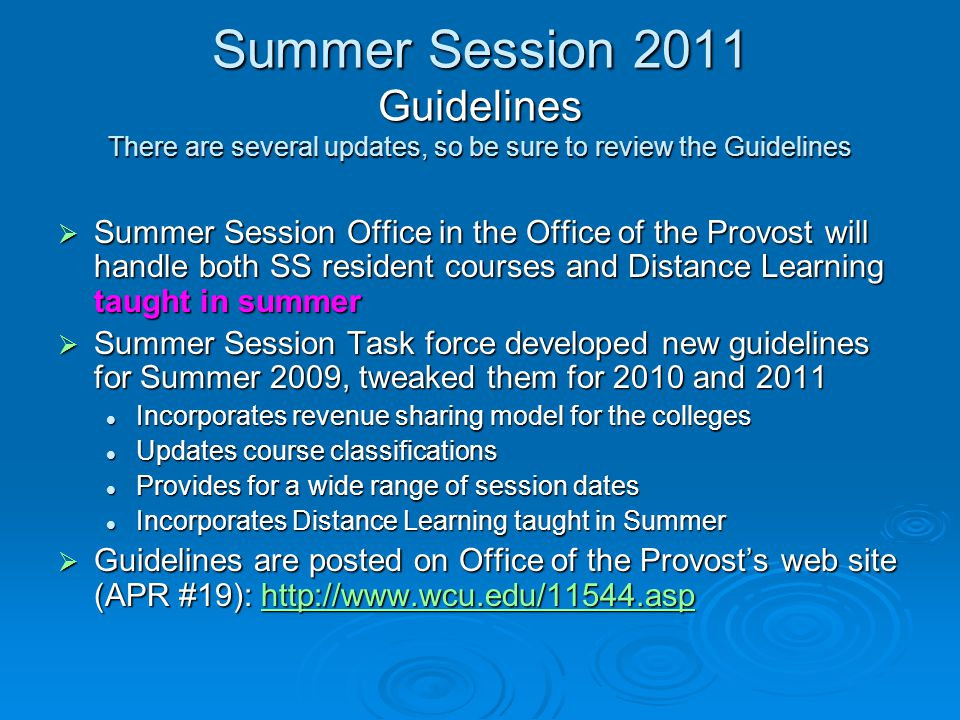 Summer 2011  New Summer PAF and Procedures for use Summer 2011 are located on the HR Forms web site: http://www.wcu.edu/13158.asp http://www.wcu.edu/13158.asp Incorporates Faculty summer appointment contract for any faculty not on currently active contract (no longer require contract piece on full time TT and FixT on active multi year contract) Incorporates Faculty summer appointment contract for any faculty not on currently active contract (no longer require contract piece on full time TT and FixT on active multi year contract) Use for resident credit courses AND Distance Learning to be taught in Summer Use for resident credit courses AND Distance Learning to be taught in Summer