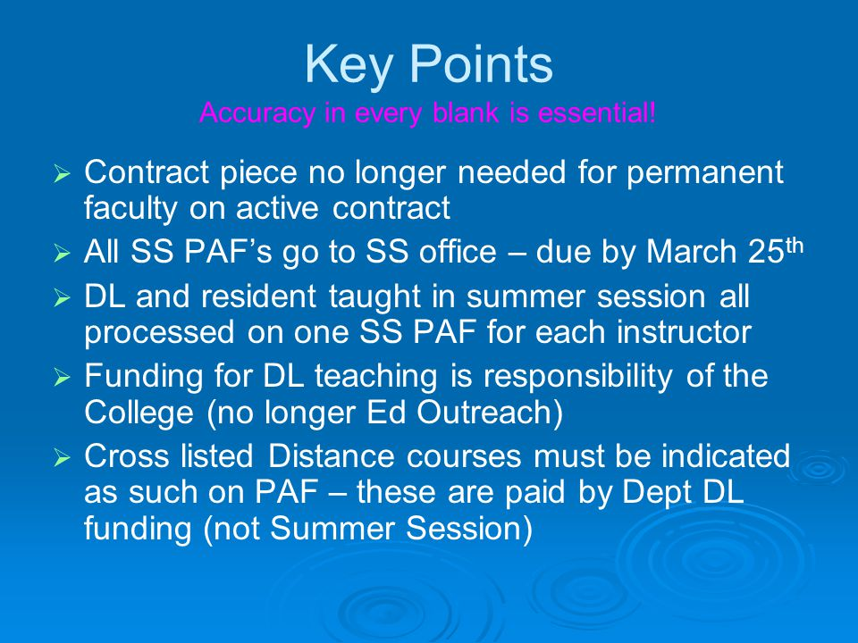 Key Points Information on your PAF MUST match the information in Banner for pay calculations to be correct.