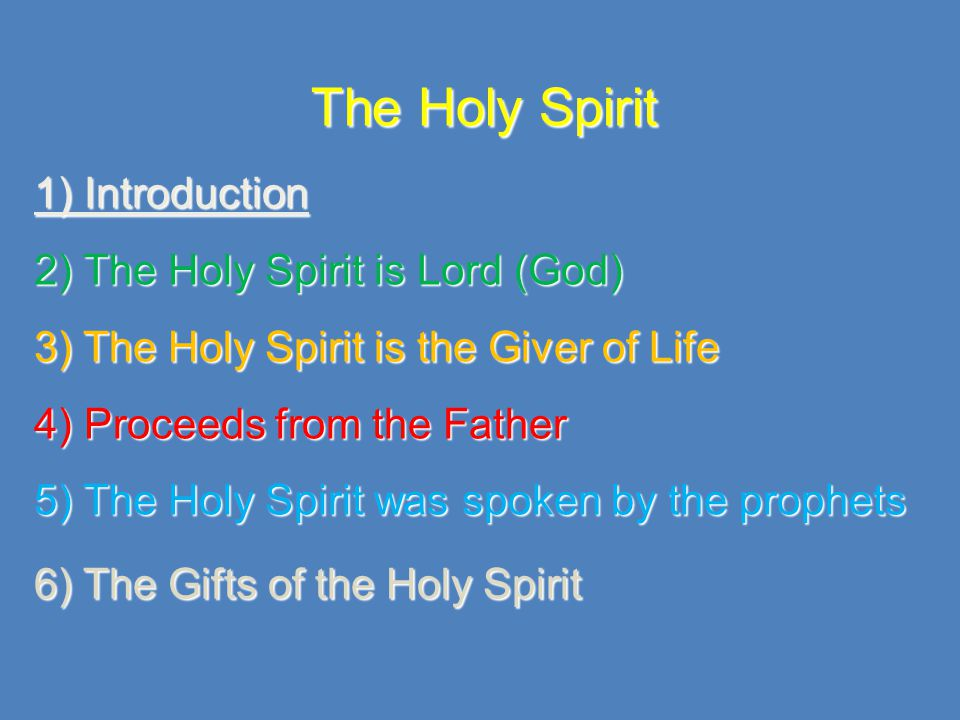 1) Introduction + The Holy Spirit is one of the three Hypostasis of the Triune God; God is Spirit John 4:24 + The Holy Spirit is ranked the same with the Father and the Son; Ananias, why has Satan filled your heart to lie to the Holy Spirit….You have not lied to men but to God Acts 5:3-4 + The Holy Spirit cannot be separated from the Father and the Son: - No one knows the things of God except the Spirit of God 1Corinthians 2:11 - Then Jesus was led up by the Spirit into the wilderness to be tempted Matthew 4:1