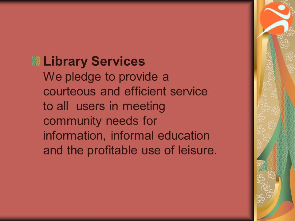 Heritage and Museum Services We pledge to preserve local cultural heritage and to promote appreciation for it by providing and developing museum and related services.