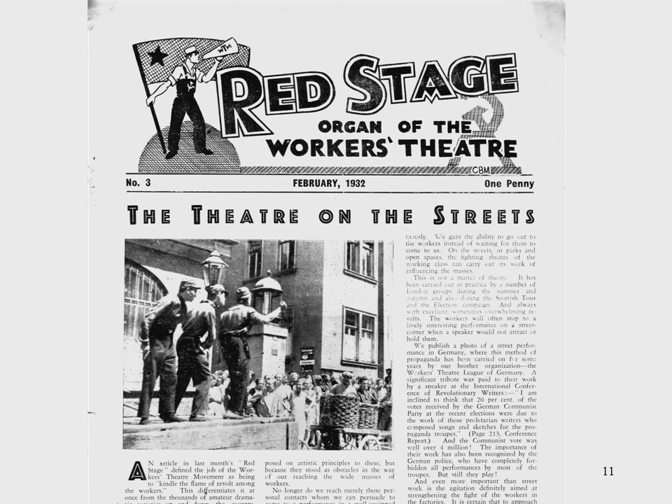 12 USA Great Depression from 1929 Agitprop from the immigrant communities – Proletbuehne Michael Gold's Strike Langston Hughes Eugene O'Neill Group Theatre – Odets, Theatre Union 1935 – Federal Theater Project (part of FDR's Works Progress Administration) starts presenting Living Newspapers Involvement of Hallie Flanagan as director 1935-9 Politics changes after 1946 Living Newspaper One Third of a Nation by Arthur Arent, presented by FTP