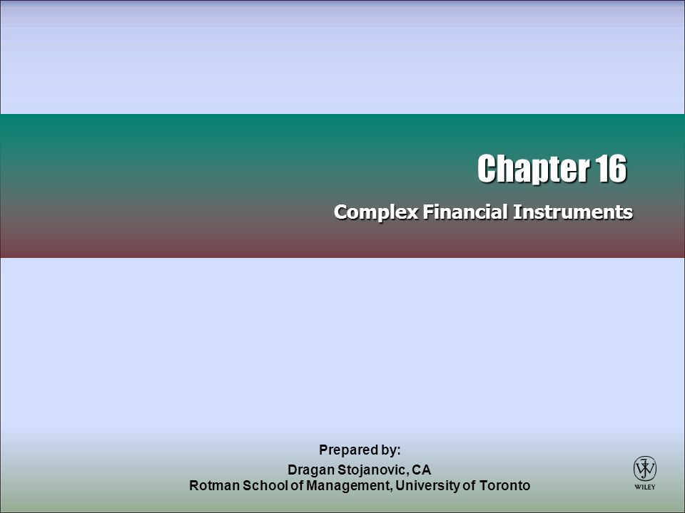 2 Complex Financial Instruments Derivatives Understanding derivatives: managing risk Recognition and measurement Derivatives involving the entity's own shares Share-Based Compensation Types of plans Special issues Disclosure of compensation plans Debt versus Equity – Issuer Perspective Understanding the economics of complex financial instruments Presentation Measurement Interest, dividends, gains, and losses IFRS and Private Enterprise GAAP Comparison Comparison of IFRS and private enterprise GAAP Looking ahead